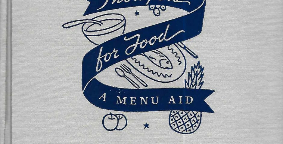 Thoughts for Food a Menu Aid, 1938, First Edition