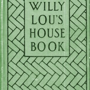 Willy Lou's House Book, 1913