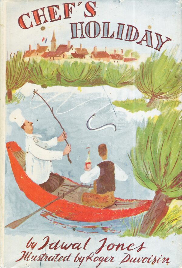 Chef's Holiday, Idwal Jones, 1952, First Edition, First Printing