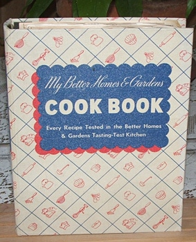 My Better Homes and Gardens Cook Book, 1938, 1939
