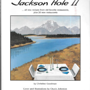 Taste of Jackson Hole II, 2001, Christine Goodman